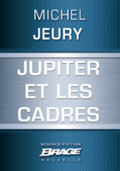Jupiter et les cadres