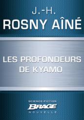Les Profondeurs de Kyamo