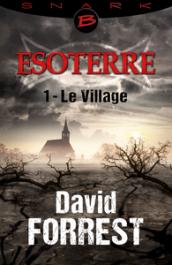Le Village - Épisode 1