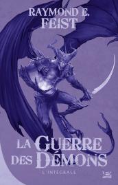 La Guerre des démons - L'Intégrale