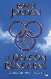 Le Dragon réincarné