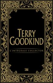 Terry Goodkind - L'Intégrale