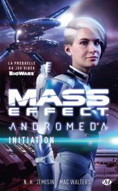 Mass Effect Andromeda: Initiation