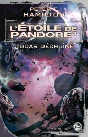 L'Étoile de Pandore 3 : Judas déchaîné