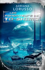 Les Fondateurs de Ta-Shima
