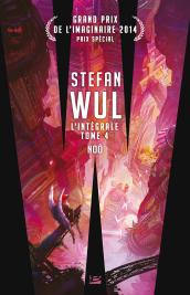 Stefan Wul - L'intégrale 4