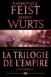 La Trilogie de l'Empire - L'Intégrale