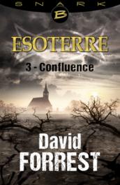 Confluence - Épisode 3
