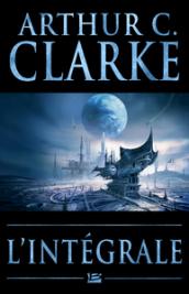 Arthur C. Clarke - L'Intégrale