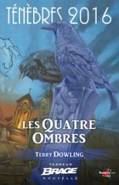Les Quatre Ombres