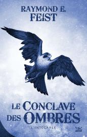 Le Conclave des Ombres - L'Intégrale