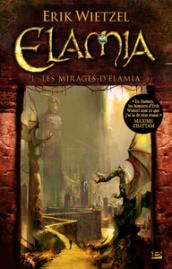 Les Mirages d'Elamia