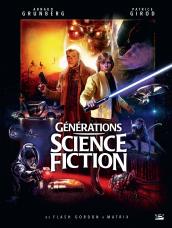 Générations Science-Fiction : De Flash Gordon à Matrix