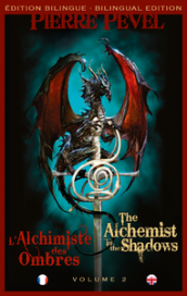 L'Alchimiste des Ombres / The Alchemist in the Shadows