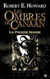 Les Ombres de Canaan - La Pierre Noire