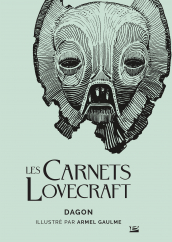 Les Carnets Lovecraft : Dagon