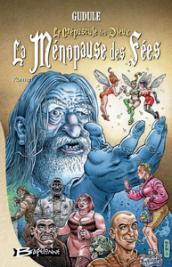 Le Crépuscule des dieux… La Ménopause des fées