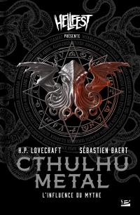 Cthulhu metal : L'Influence du mythe