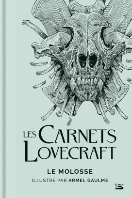 Les Carnets Lovecraft : Le Molosse