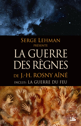 Serge Lehman présente - La Guerre des règnes - L'Intégrale
