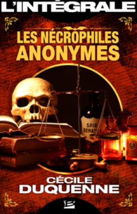 Les Nécrophiles anonymes - L'Intégrale