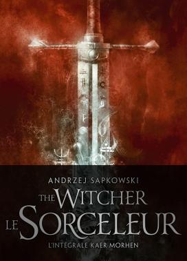 Sorceleur - L'Intégrale Kaer Morhen