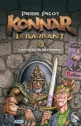 Konnar le Barbant - la Konnerie : Intégrale
