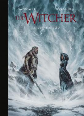 The Witcher illustré : Le Dernier Vœu