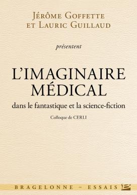 L'Imaginaire médical dans le fantastique et la science-fiction