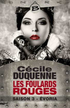 Évoria - Les Foulards rouges - Saison 3