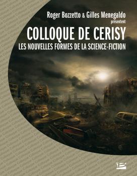 Colloque de Cerisy 2003 - Les nouvelles formes de la science fiction