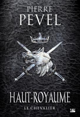 Le Chevalier (édition POD reliée) 2016