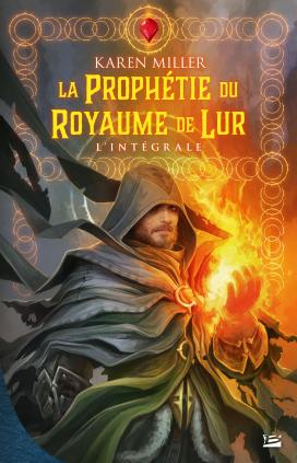 La Prophétie du Royaume de Lur - L'Intégrale