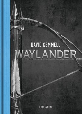 Waylander - L'Intégrale (Collector)