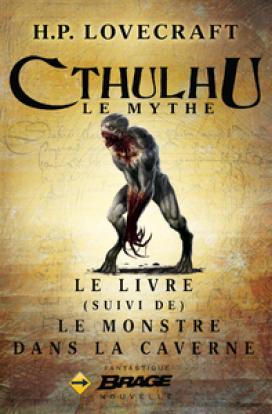 Le Livre, suivi de Le Monstre dans la caverne